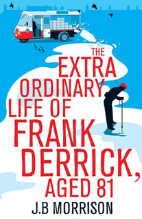 The Extraordinary life of Frank Derrick, age 81